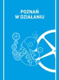 Poznań w działaniu. Społeczne inicjatywy dawniej i dziś